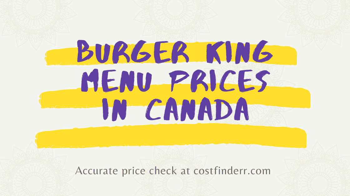 Burger King Menu Prices In Canada