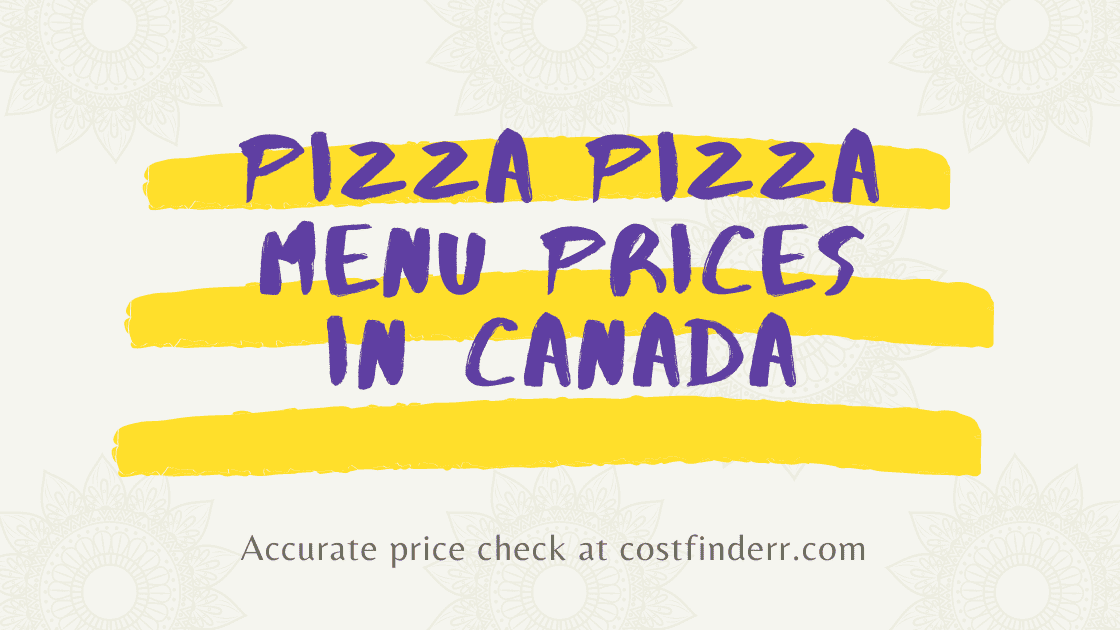 Pizza Pizza Menu Prices In Canada